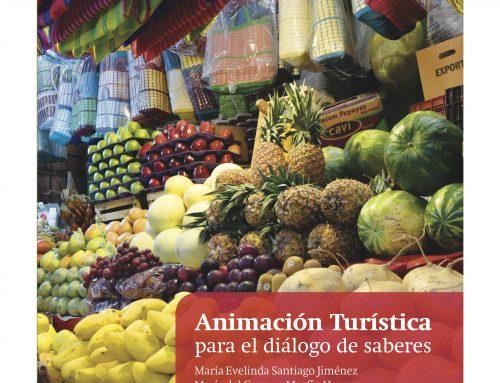 Reseña de Libro: Animación turística para el dialogo de saberes