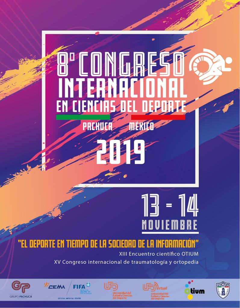 8º Congreso Internacional en Ciencias del Deporte y XII Encuentro Científico de OTIUM – Pachuca (MEX)