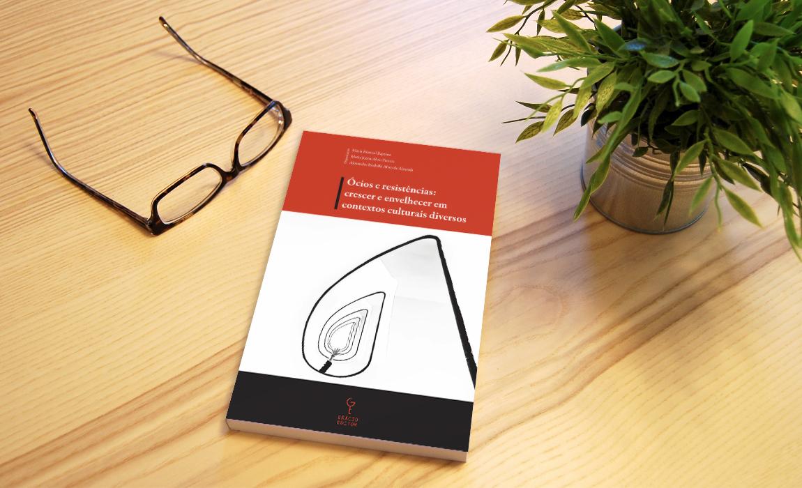 """Lanzamiento del libro """"Ócios e Resistências: crescer e envelhecer em contextos culturais diversos""""  por la Universidad de Aveiro / PT."""